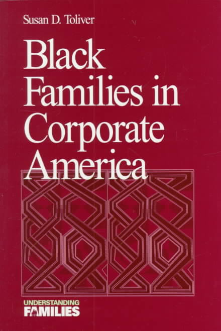 Black Families in Corporate America By Toliver, Susan Diane